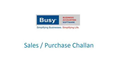 Sales and Purchase Challan in BUSY - Hindi