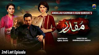 Muqaddar - 2nd Last Episode || English Subtitles || 26th October 2020 - HAR PAL GEO