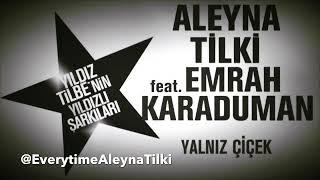 Aleyna Tilki - Yalnız Çiçek (Teaser) Ft. Emrah Karaduman