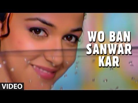 Wo Ban Sanwar Kar (Full Video) - Muskaan | Pankaj Udhas