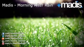 Madis - Morning After Rain (2013)