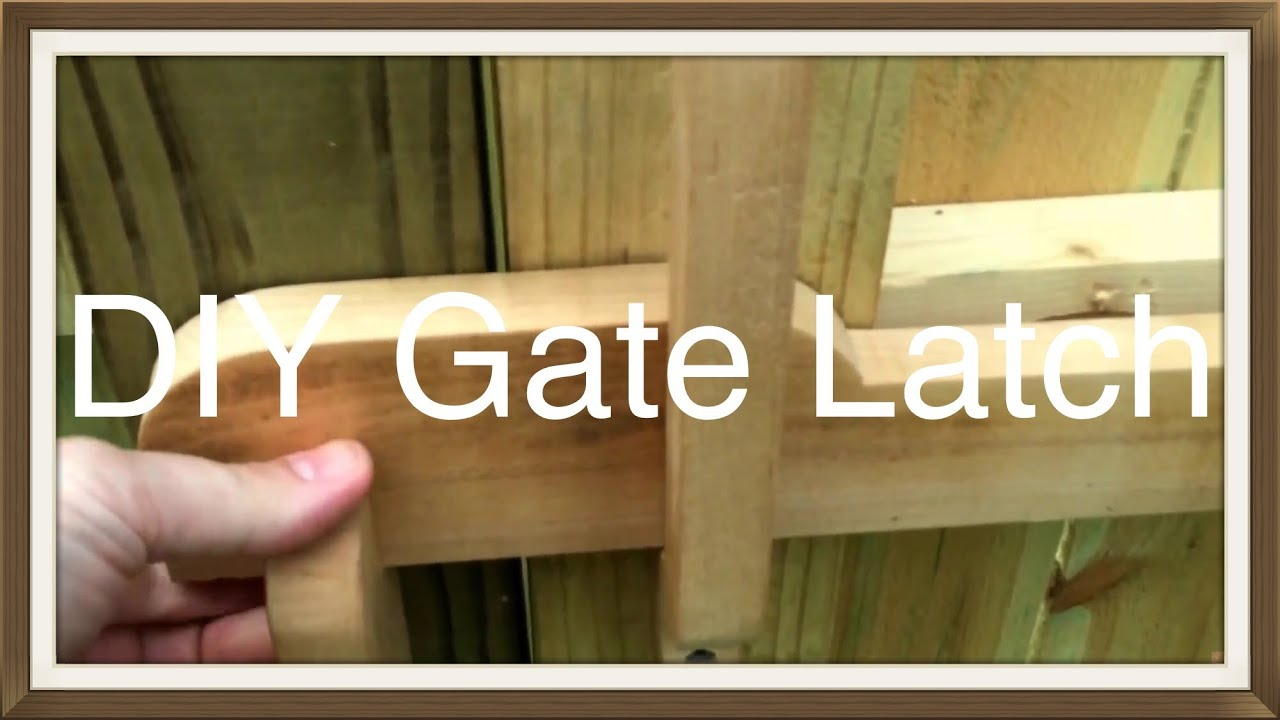 Wood Gate Latch - YouTube