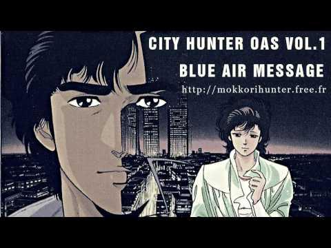 [City Hunter OAS Vol.1] Blue Air Message [HD]