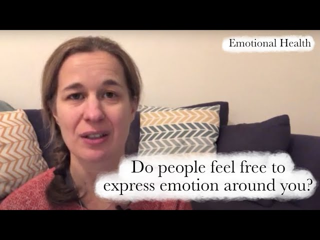 Free to Express Emotion? | Emotional Health Series - Part 6 of 6
