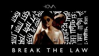 Смотреть клип Iova - Break The Law