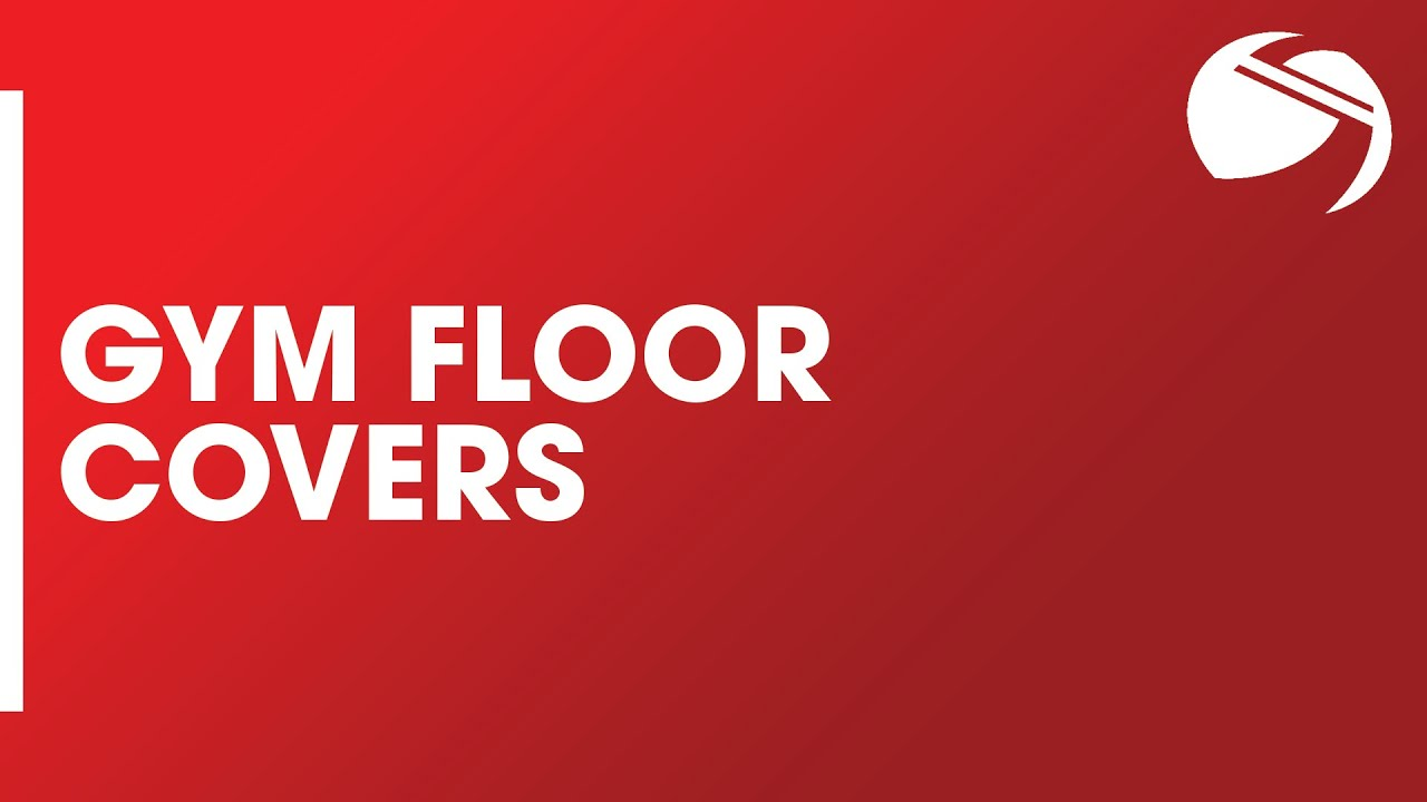 Gym Floor Covers You