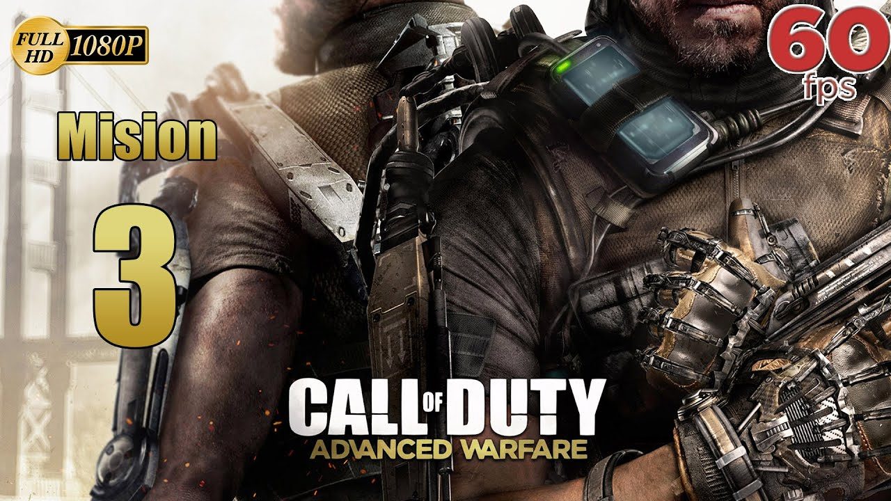Call of Duty Advanced Warfare Mision 3 Trafico - Español Campaña PC PS4 XboxOne 60 fps 1080p