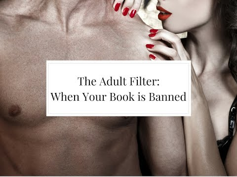 EBooks Being Banned ... The Amazon Adult Filter
