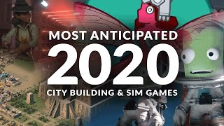 MOST ANTICIPATED NEW CÏTY BUILDING GAMES & SIM GAMES 2020