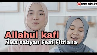 Download ALLAHUL KAFI   NISSA SABYAN FEAT FITRIANA