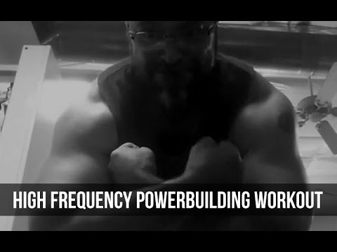 NEW workout: Powerbuilding 3 day on, 1 day off frequent training split