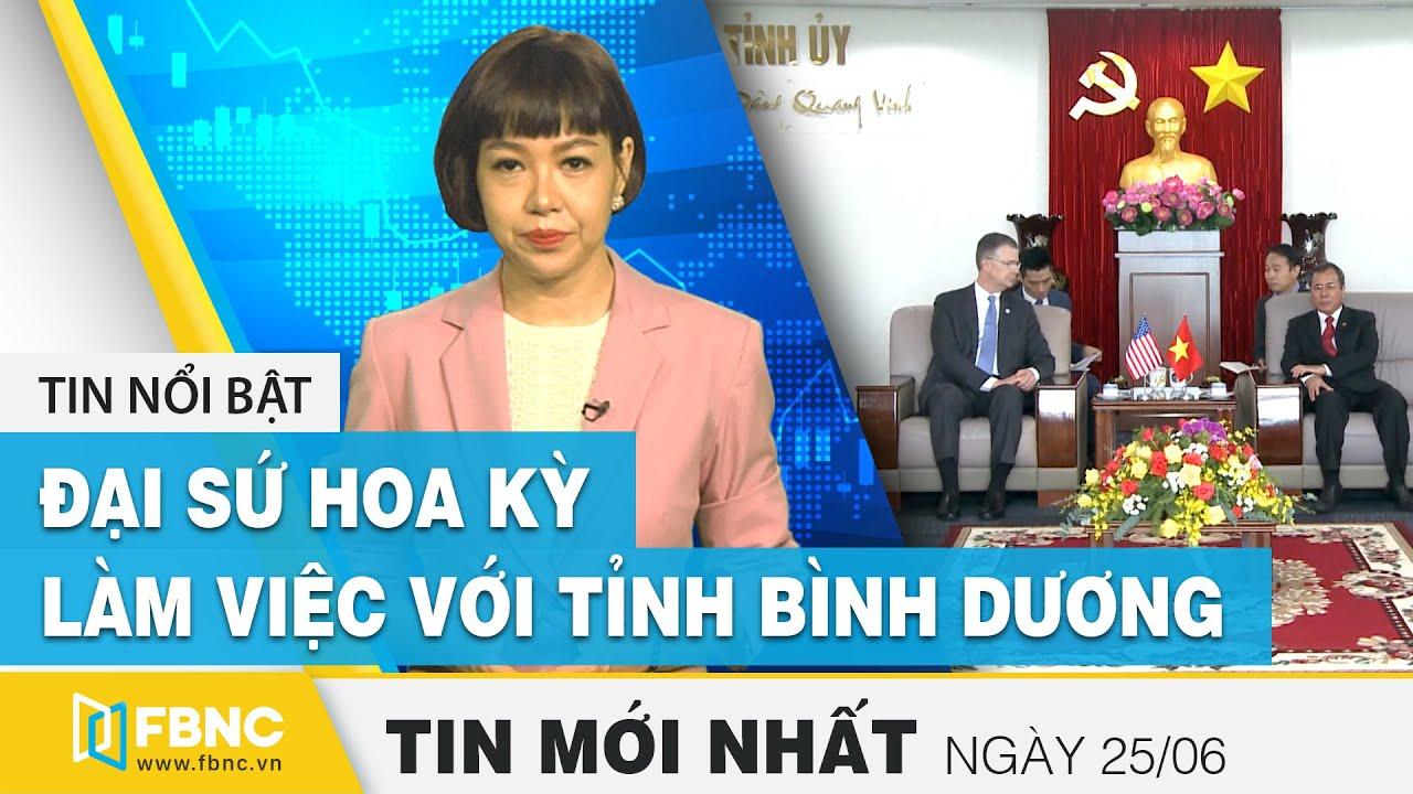 Tin tức | Bản tin trưa 25/6 | Đại sứ Hoa Kỳ tại Việt Nam làm việc với tỉnh Bình Dương | FBNC