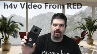 Exploring The h4v Camera On The RED Hydrogen One Phone