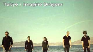 Tokyo - Imagine Dragons (preview)
