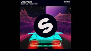 Joe Stone - Let's Go Together (Extended Mix)