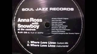 Anna Ross with Snowboy - Where Love Lives (Curtom Mix)