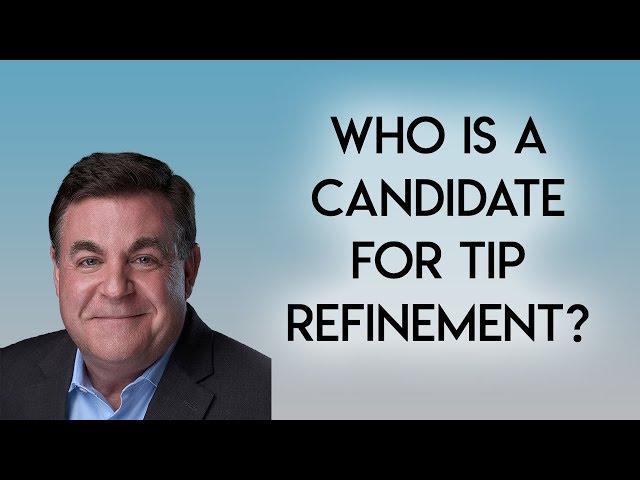 Tip Refinement Candidate
