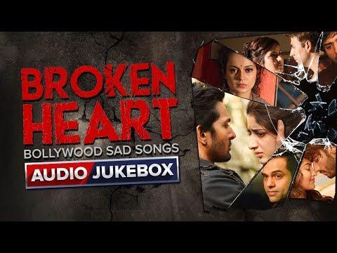 Broken Heart Bollywood Sad Songs | Feel The Love | Eros Now