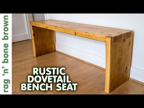 Rustic Pine Dovetail Bench Seat - YouTube