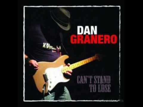 Dan Granero - I Hear The Blues Calling My Name