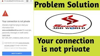 how to fix privacy error your connection is not private