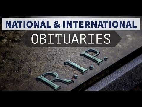 Obituaries - National and International - January to April 2017 - Current affairs