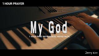 [1시간] 기도음악 I 나의 하나님 (박우정) I My God I Prayer Piano Music I Jerry Kim
