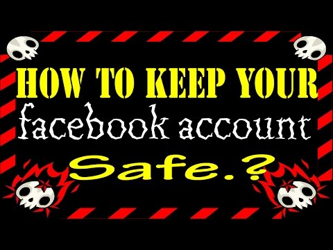 Facebook Security : How to keep your facebook safe ? 6 Facebook Security Tips