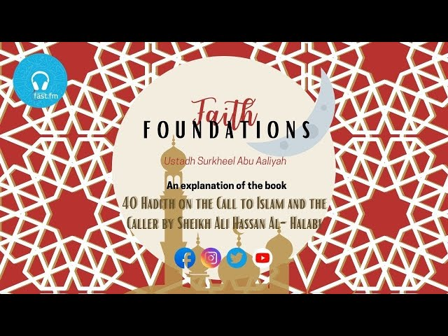 Da'wah & the Dangers of Being Unfit for Purpose | Episode #10 Faith Foundations