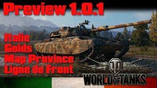 World of Tanks - PREVIEW 1.0.1 - ITALIE / GOLDs / Ligne de Front