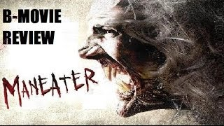 MANEATER ( 2009 Dean Cain ) B-Movie Review