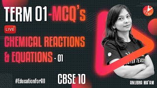 Term 1 MCQ's [Chemical Reactions And Equations L-1] CBSE 10 Science Chap 1   Board 2021 Vedantu