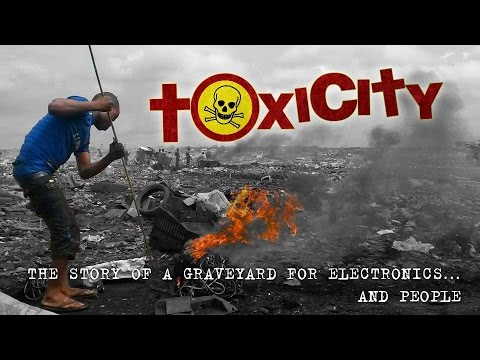 ToxiCity: life at Agbobloshie, the world's largest e-waste dump in Ghana