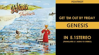 Genesis - Get 'Em Out by Friday - 5.1Stereo
