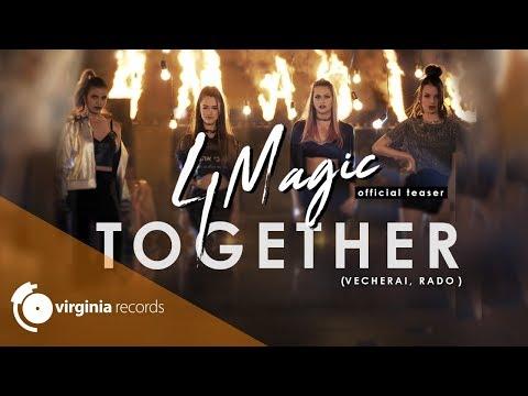 4Magic - Together (Vecherai, Rado) (Official Teaser)