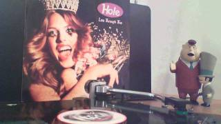 "Hole - ""Credit in the Straight World"" vinyl rip from Live Through This (1994)"