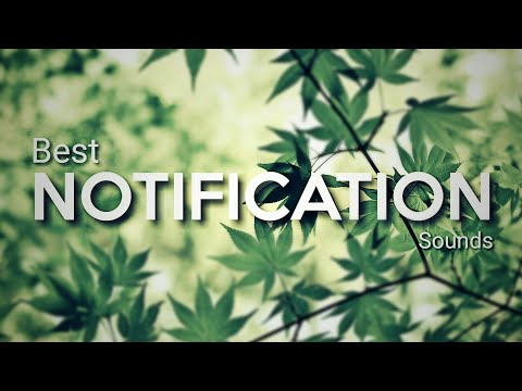 10 Best Notification Sounds 2018 [ Download Links ]