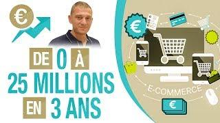 De 0 à 25 MILLIONS de CA en 3 ANS ! ENFIN RENTIER -  Sébastien CERISE - DROPSHIPPING - E-COMMERCE