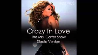 Beyoce Crazy In Love Live The Mrs Carter Studio
