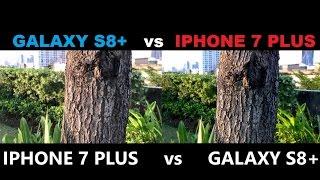 SAMASUNG GALAXY S8 + vs IPHONE 7 PLUS CAMERA
