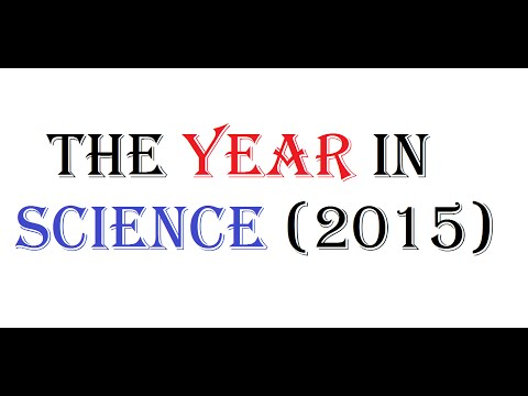 The Year In Science (2015)