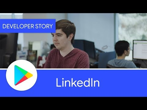 Android Developer Story: LinkedIn uses Android Studio to build a performant app