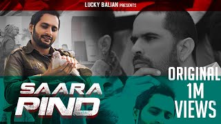 Saara Pind ( Full Video ) | Sukh Balian |Producer Dxx| Lucky Balian |Latest Punjabi Songs 2021