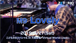 M9 Lovely_こどもの日Special in 大阪野音