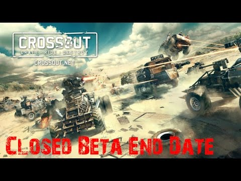 Crossout | When Does The Closed Beta End/Reset/Wipe(Speculation)*OUTDATED*(NEW VIDEO IN DESCRIPTION from YouTube · Duration:  14 minutes 57 seconds