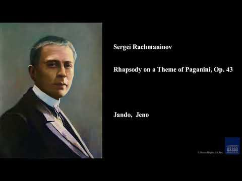Rachmaninov, Rhapsody on a Theme of Paganini