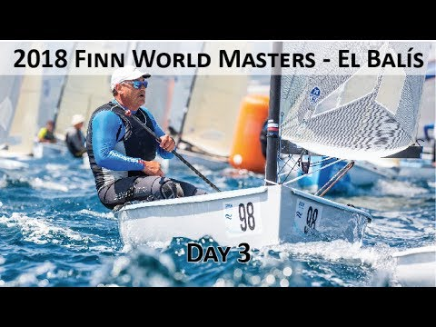 Highlights from Day 3 at the 2018 Finn World Masters in El Balís