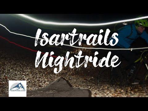 Isartrails - Nordrunde Nightride