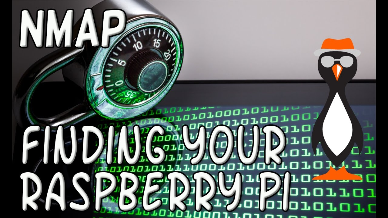Find My Raspberry Pi Using NMAP by theurbanpenguin