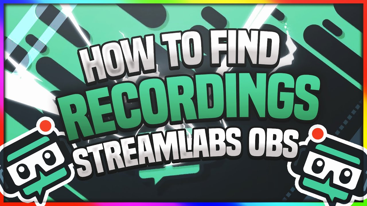 How Find Recordings In StreamLabs OBS  🔴